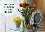 Easy spring decoration for your side table