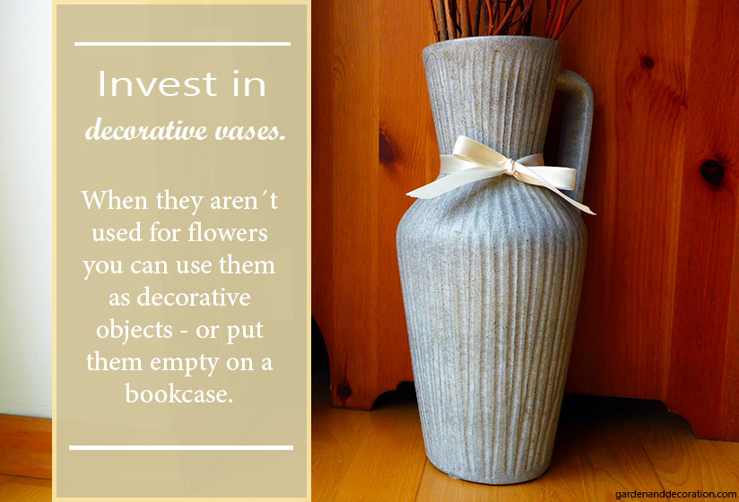 Invest in decorative vases