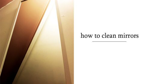 How to clean mirrors the easy way