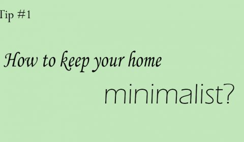 Interior design tip #1: Keep your home minimalist