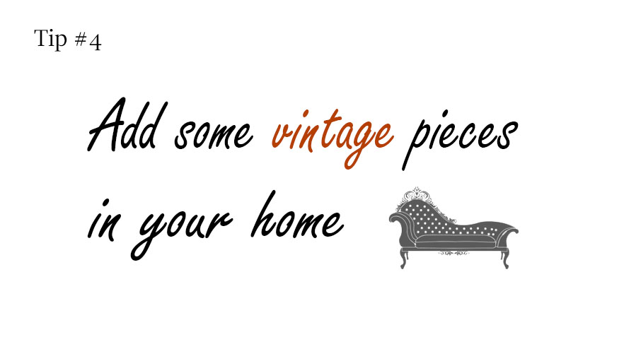 add vintage pieces in your home