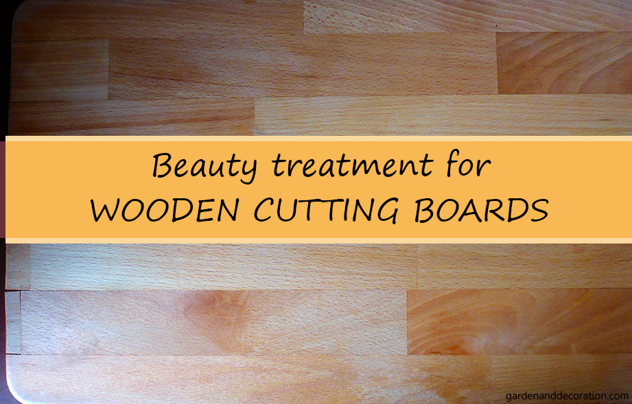 Beauty treatment for wooden cutting boards