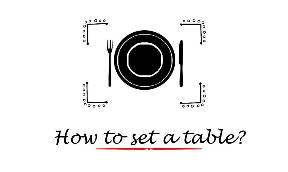 How to set a table?