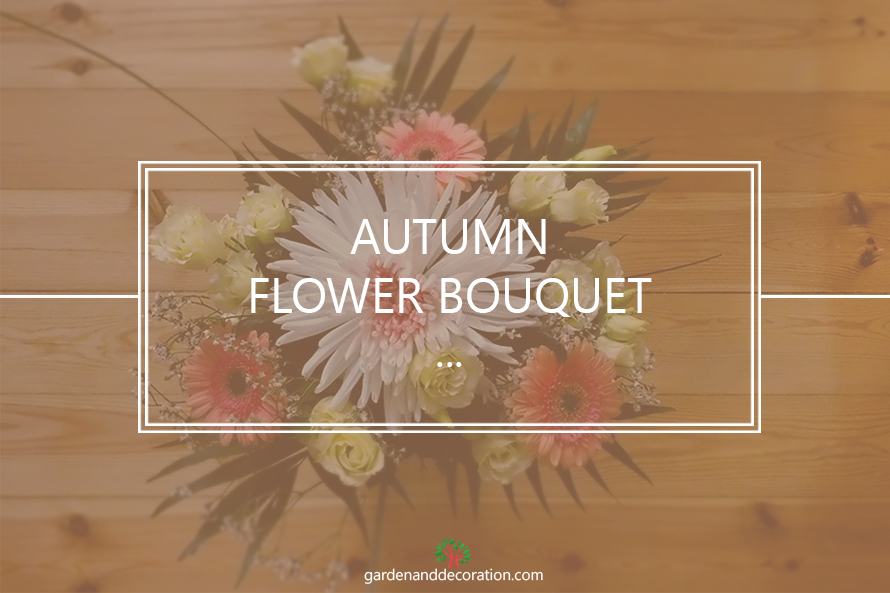 Autumn flower bouquet idea