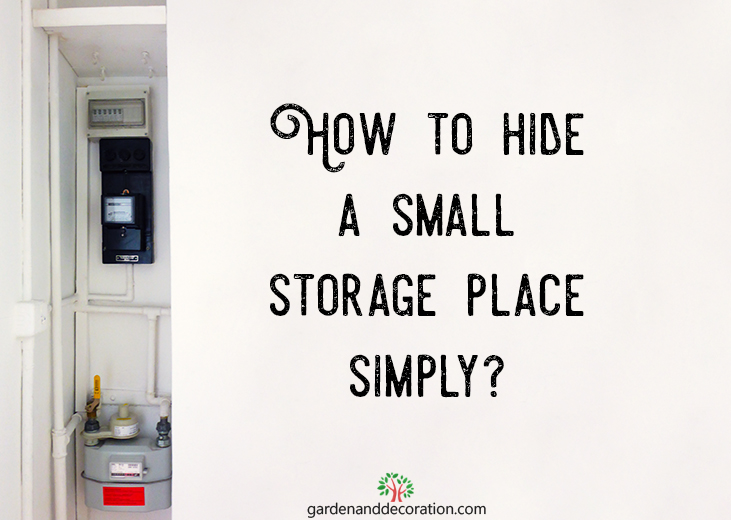 How to hide a small storage place simply