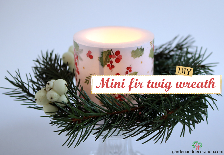 DIY_Candle X-mas decoration with fir twigs_by gardenanddecoration